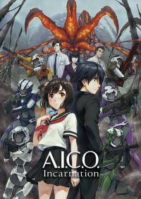 A.I.C.O.: Incarnation คืนชีพกู้โลก ตอนที่ 1-12 ซับไทย (จบ)